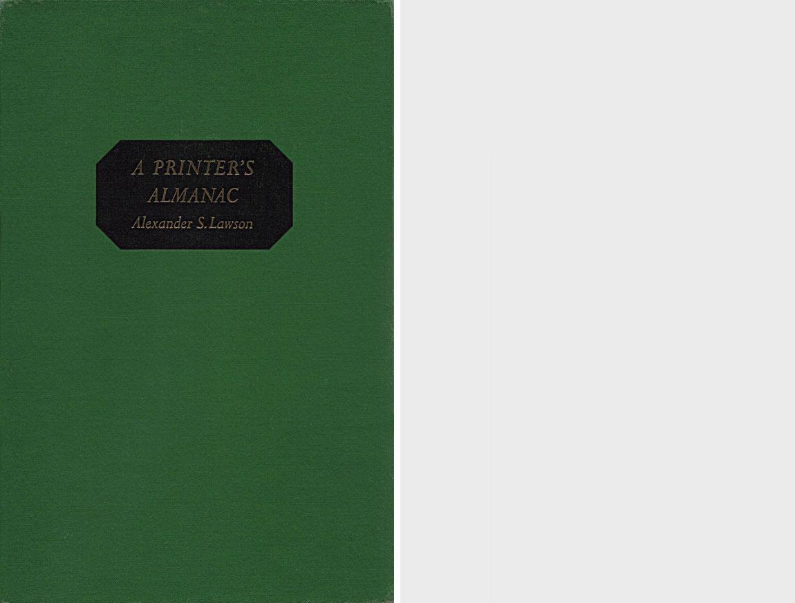 """A Printer's Almanac"" by Alexander S. Lawson"